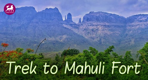Mahuli Fort Trek
