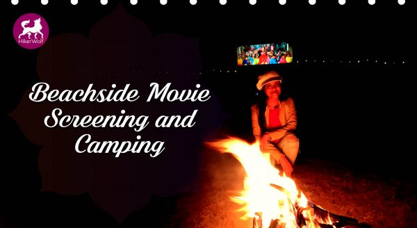 Beach side movie screening and camping